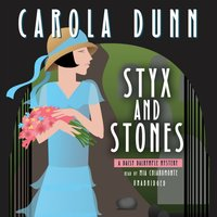 Styx and Stones - Carola Dunn - audiobook