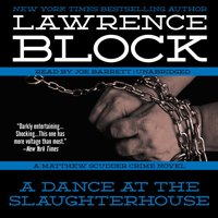 Dance at the Slaughterhouse - Lawrence Block - audiobook