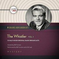 Whistler, Vol. 1 - Opracowanie zbiorowe - audiobook