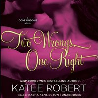 Two Wrongs, One Right - Katee Robert - audiobook