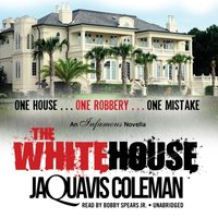 White House - JaQuavis Coleman - audiobook