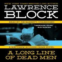 Long Line of Dead Men - Lawrence Block - audiobook