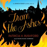 From the Ashes - Patricia H. Rushford - audiobook