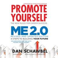 Promote Yourself and Me 2.0 - Dan Schawbel - audiobook