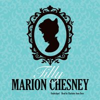 Tilly - M. C. Beaton writing as Marion Chesney - audiobook