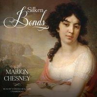 Silken Bonds - M. C. Beaton writing as Marion Chesney - audiobook