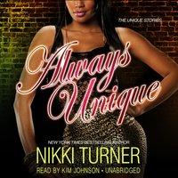 Always Unique - Nikki Turner - audiobook