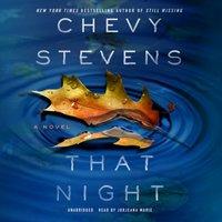 That Night - Chevy Stevens - audiobook