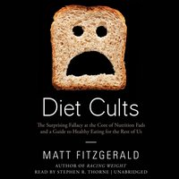 Diet Cults - Matt Fitzgerald - audiobook