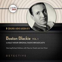 Boston Blackie, Vol. 1 - Opracowanie zbiorowe - audiobook