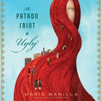 Patron Saint of Ugly - Marie Manilla - audiobook