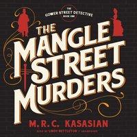Mangle Street Murders - M. R. C. Kasasian - audiobook