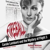Fireball - Robert Matzen - audiobook