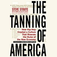 Tanning of America - Steve Stoute - audiobook