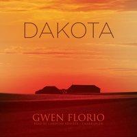 Dakota - Gwen Florio - audiobook