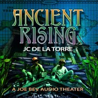 Ancient Rising - J. C. De La Torre - audiobook
