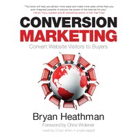Conversion Marketing - Bryan Heathman - audiobook