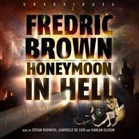 Honeymoon in Hell - Fredric Brown - audiobook