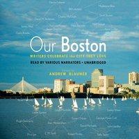 Our Boston - Opracowanie zbiorowe - audiobook