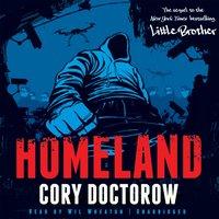 Homeland - Cory Doctorow - audiobook