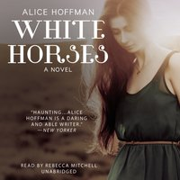 White Horses - Alice Hoffman - audiobook