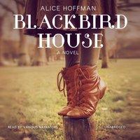 Blackbird House - Alice Hoffman - audiobook