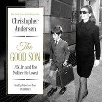 Good Son - Christopher Andersen - audiobook