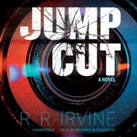 Jump Cut - R. R. Irvine - audiobook