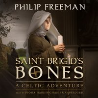 Saint Brigid's Bones - Philip Freeman - audiobook
