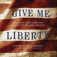 Give Me Liberty - Christopher L. Webber - audiobook