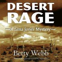 Desert Rage - Betty Webb - audiobook
