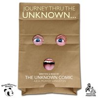 Journey thru the Unknown - a.k.a. Murray Langston the Unknown Comic - audiobook