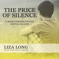Price of Silence - Liza Long - audiobook