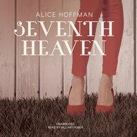 Seventh Heaven - Alice Hoffman - audiobook