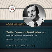 New Adventures of Sherlock Holmes, Vol. 1 - Hollywood 360 - audiobook
