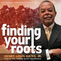 Finding Your Roots - Jr. Henry Louis Gates Jr. - audiobook