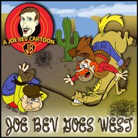 Joe Bev Goes West - Joe Bevilacqua - audiobook
