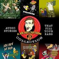 Joe Bev Cartoon Collection - Joe Bevilacqua - audiobook