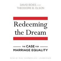 Redeeming the Dream - David Boies - audiobook
