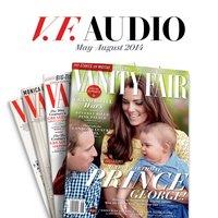 Vanity Fair: May-August 2014 Issue - Vanity Fair - audiobook