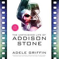 Unfinished Life of Addison Stone - Adele Griffin - audiobook