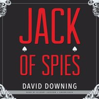 Jack of Spies - David Downing - audiobook