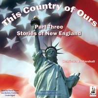 This Country of Ours, Part 3 - Henrietta Elizabeth Marshall - audiobook