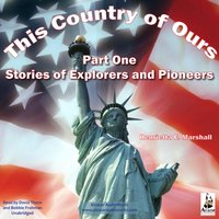 This Country of Ours, Part 1 - Henrietta Elizabeth Marshall - audiobook