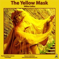 Yellow Mask - Wilkie Collins - audiobook