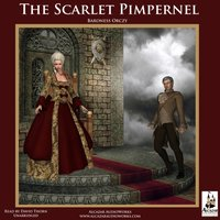 The Scarlet Pimpernel - Baroness Emma Orczy - audiobook