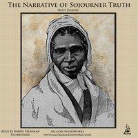 Narrative of Sojourner Truth - Olive Gilbert - audiobook