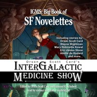 Orson Scott Card's Intergalactic Medicine Show: Big Book of SF Novelettes - Orson Scott Card - audiobook