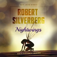 Nightwings - Robert Silverberg - audiobook