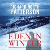 Eden in Winter - Richard North Patterson - audiobook